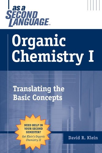 Organic Chemistry I as a Second Language: Translating the Basic Concepts (Organic Chemistry As A Second Language First Semester)