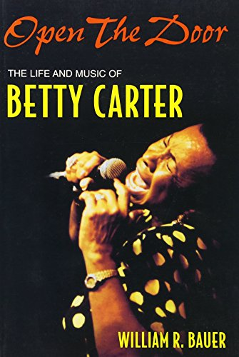 Open the Door: The Life and Music of Betty Carter (Jazz Perspectives)