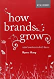 Kyпить How Brands Grow: What Marketers Don't Know на Amazon.com