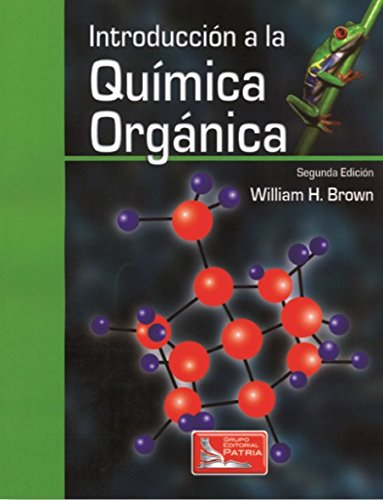 Descargar Libro Introduccion A La Quimica Organica William H. Brown