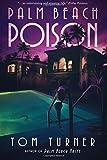 Palm Beach Poison (A Charlie Crawford Mystery) (Volume 2)