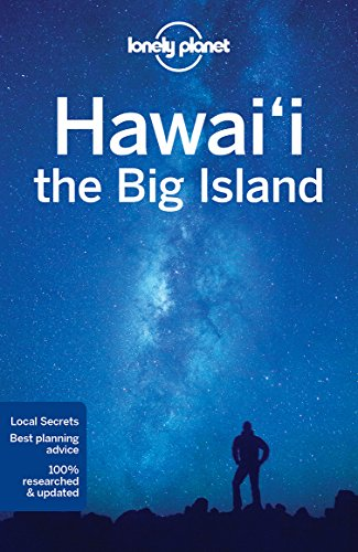 Lonely Planet Hawaii The Big Island  Travel Guide