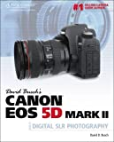 img - for David Busch's Canon EOS 5D Mark II Guide to Digital SLR Photography book / textbook / text book