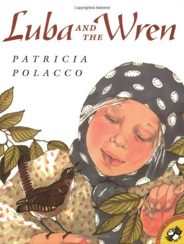 Luba and the Wren (Picture Puffins) PDF