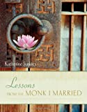 Lessons from the Monk I Married, Katherine Jenkins, 1580053688