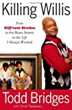 Killing Willis, Todd Bridges, 1439148988