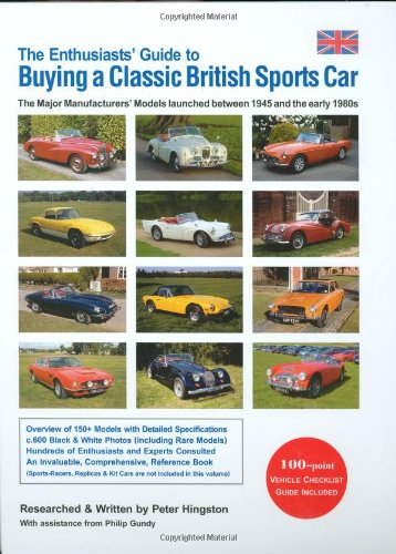 The Enthusiasts' Guide to Buying a Classic British Sports Car ebook