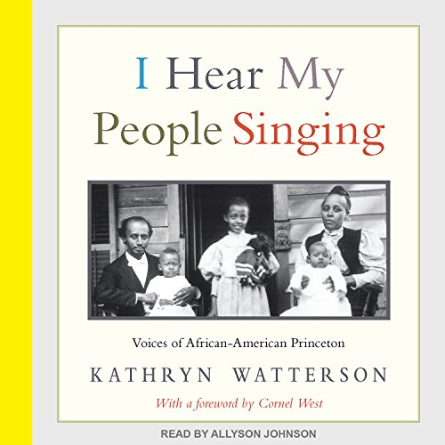 Search : I Hear My People Singing: Voices of African American Princeton