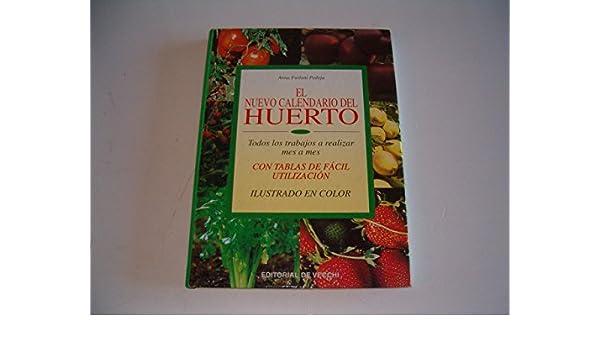 Calendario Del 2000.El Nuevo Calendario Del Huerto Spanish Edition Anna