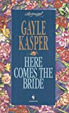 img - for HERE COMES THE BRIDE (Loveswept) book / textbook / text book