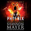 Rise of a Phoenix: The Nix Series, Book 3 Audiobook by Shannon Mayer Narrated by Khristine Hvam