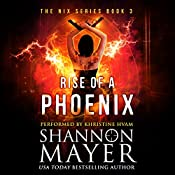 Rise of a Phoenix: The Nix Series, Book 3 | Shannon Mayer