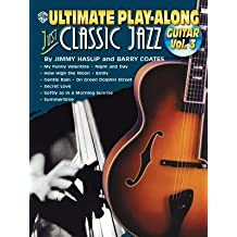 [(Ultimate Play-along: Just Classic Jazz Guitar Vol 3)] [Author: Jimmy Haslip] published on (June, 2003)