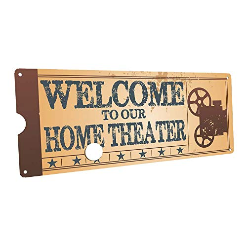 Welcome to Our Home Theatre Metal Sign, Retro Ticket to the Movie, Media Room, Family Room, Bar, Den - Sign Media Room