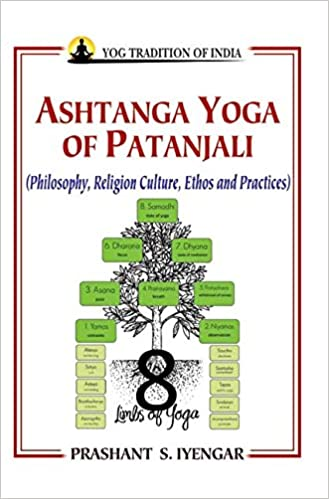 Ashtanga Yoga of Patanjali: Philosophy, Religion Culture ...