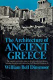 img - for The Architecture of Ancient Greece: An Account of Its Historic Development book / textbook / text book