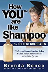 How You Are Like Shampoo for College Graduates (English Edition)