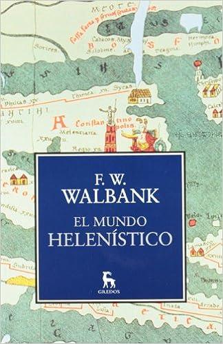 Book El mundo Helenístico / The Hellenistic World (Spanish Edition)