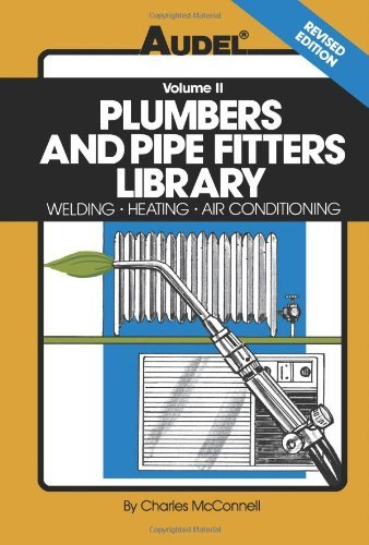 Plumbers and Pipe Fitters Library: Welding, Heating, Air Conditioning: 4th (fourth) edition