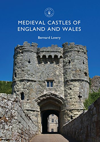 Medieval Castles of England and Wales (Shire Library Book 837) -