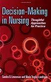 Decision-Making in Nursing 9780763744359