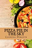 Pizza Pie in the Sky, Cooking Penguin, 1482394715