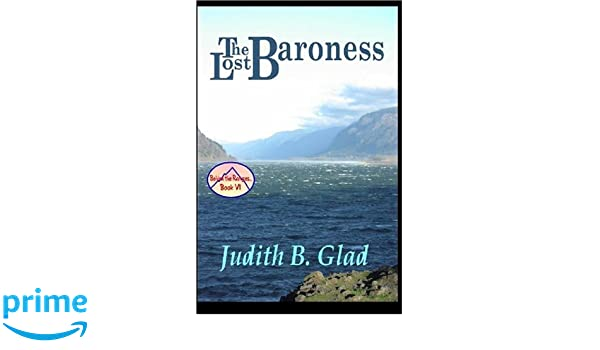 The Lost Baroness (Behind the Ranges Book 6)