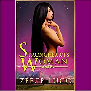 Strongheart's Woman: A Dystopian Romance Set in the Daniel's Fork Universe Audiobook