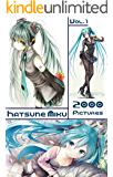 Hatsune Miku - Vocaloid Anime Girl: 2000 Pictures - Vol. 1 (German Edition)