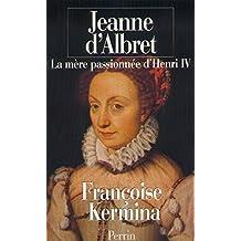 JEANNE D'ALBRET -MERE PASS.
