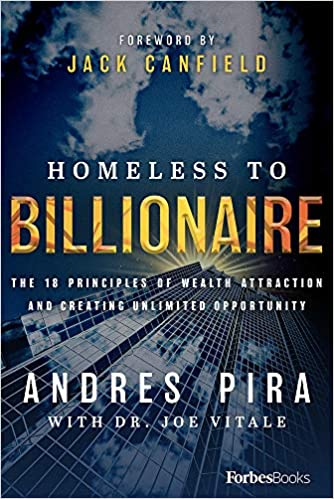 Homeless to Billionaire: The 18 Principles of Wealth