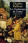 Le Quinconce, tome 2 : Les Faubourgs de l'enfer par Palliser