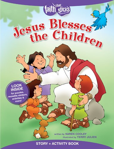 Jesus Blesses the Children Story + Activity Book (Faith That Sticks Books)
