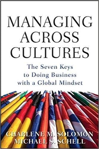 Managing Across Cultures The 7 Keys to Doing Business with a Global Mindset
