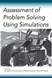 img - for Assessment of Problem Solving Using Simulations book / textbook / text book