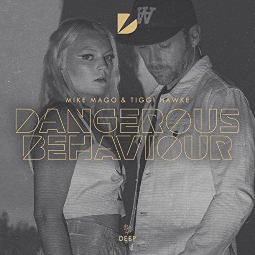 Dangerous Behaviour