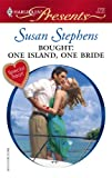 Bought: One Island, One Bride, Susan Stephens, 0373127022