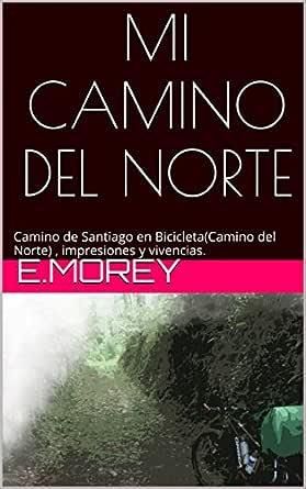 MI CAMINO DEL NORTE: Camino de Santiago en bicicleta (Camino del ...