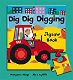 Dig Dig Digging: Jigsaw Book (Awesome Engines) by Margaret Mayo (2008-08-07)
