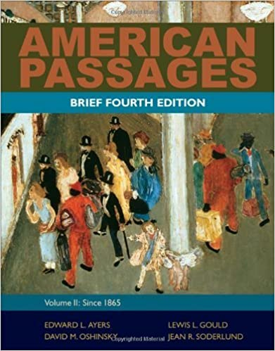 Book American Passages: A History of the United States, Volume 2: Since 1865, Brief by Edward L. Ayers (2011-01-01)