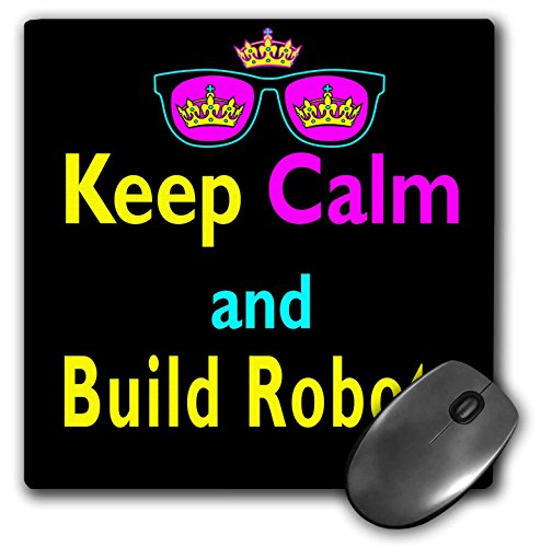 CMYK Keep Calm Parody Crown And Sunglasses Keep Calm And Build Robots - Mouse Pad, 8 by 8 inches - Build Sunglasses