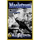 Ascension Series, Book 2: Maelstrom
