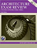 Architecture Exam Review, Vol. 2: Nonstructural Topics, 6th Edition