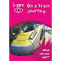 i-SPY On a train journey: What can you spot? (Collins Michelin i-SPY Guides)
