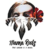 Mama Roots (feat. J Boog)