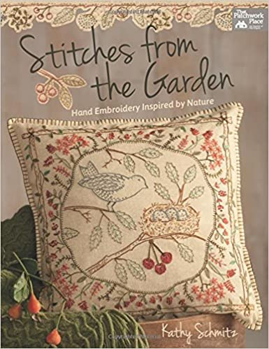 Stitches From The Garden Hand Embroidery Inspired By Nature Kathy