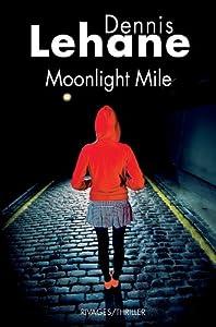 """Afficher """"Moonlight mile"""""""