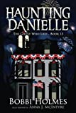 The Ghost Who Lied (Haunting Danielle) (Volume 13)