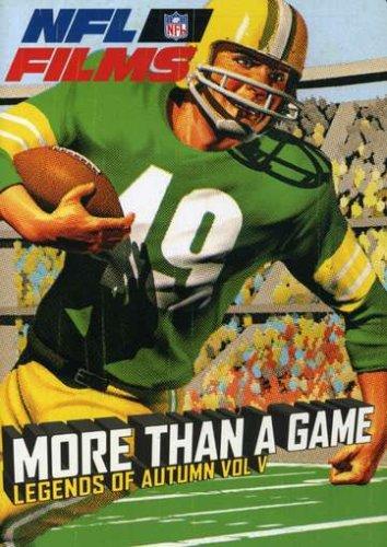NFL Films: Legends of Autumn, Vol. V - More Than a Game