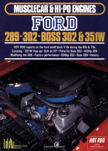Ford 289-302, Boss 302 and 351W (Musclecar & Hi Po Engines Series)